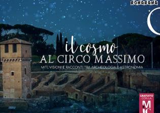 Il Cosmo al Circo Massimo. Miti, visioni e racconti tra archeologia e astronomia